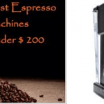 Top 5 best espresso machine under $200 of 2017