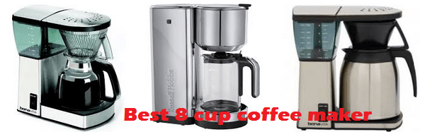 Best 8 cup coffee maker